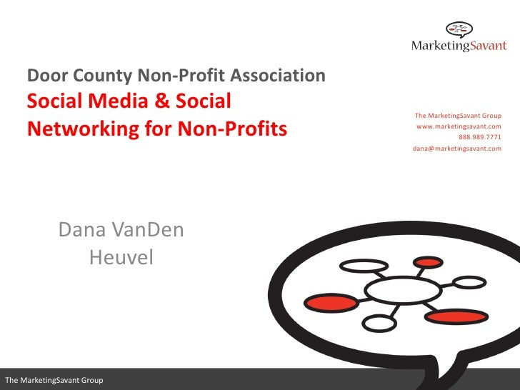 Door County Non-Profit Association      Social Media & Social                 The MarketingSavant Group       Networking f...