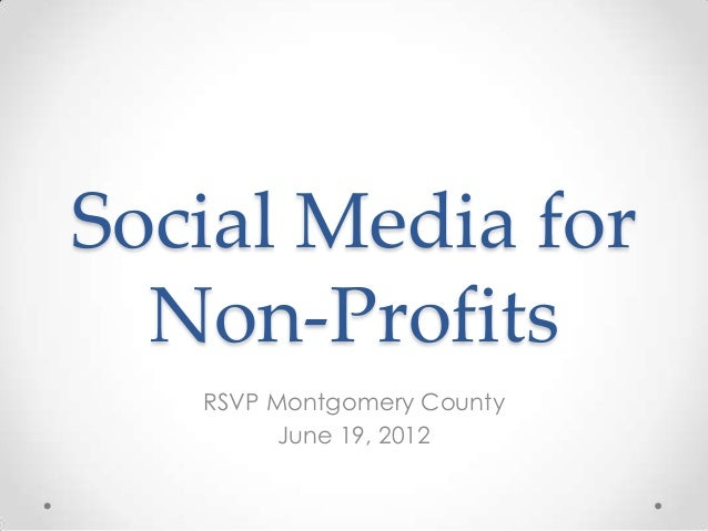 Social Media for  Non-Profits   RSVP Montgomery County         June 19, 2012