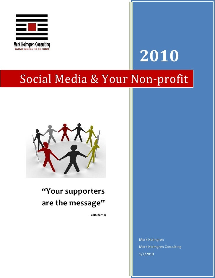 """2010 Social Media & Your Non-profit        """"Your supporters    are the message""""                -Beth Kanter               ..."""