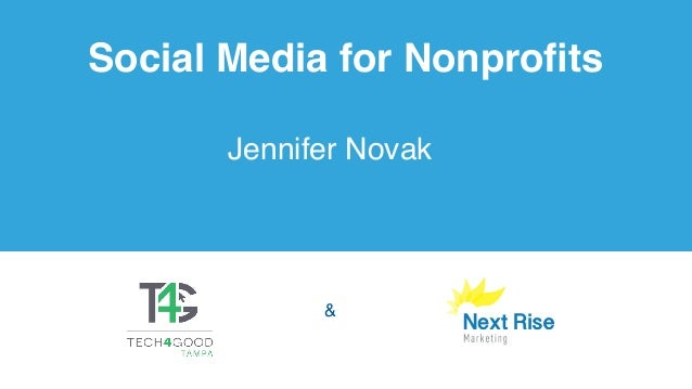 Social Media for Nonprofits Jennifer Novak 1 &