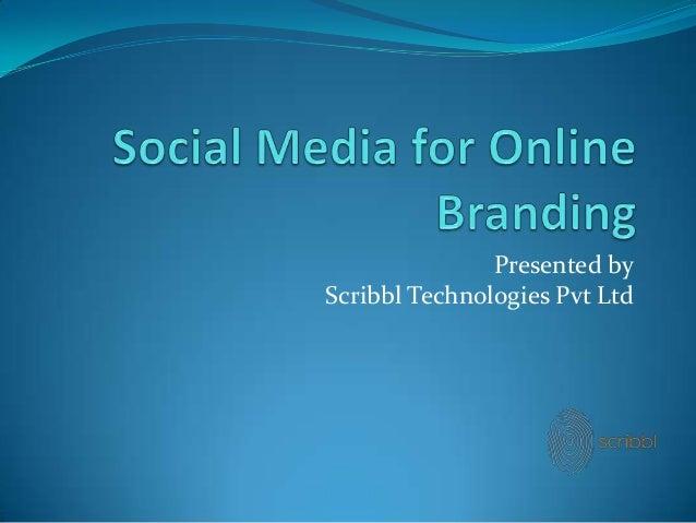 Presented by Scribbl Technologies Pvt Ltd