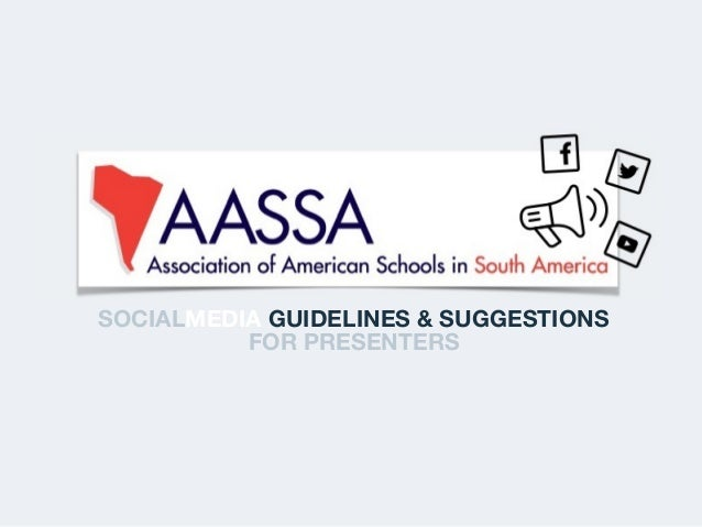 SOCIALMEDIA GUIDELINES & SUGGESTIONS FOR PRESENTERS