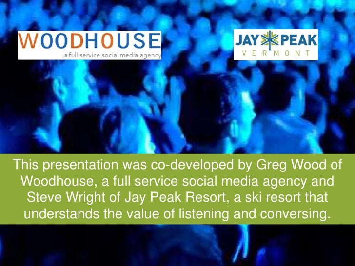 This presentation was co-developed by Greg Wood of Woodhouse, a full service social media agency and Steve Wright of Jay P...