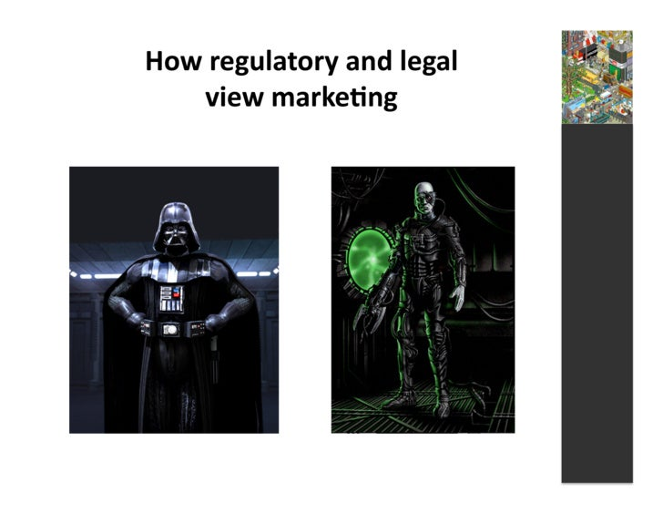 How  regulatory  and  legal          view  marke3ng