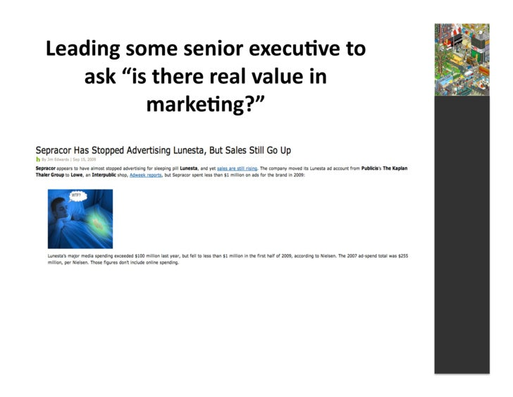 """Leading  some  senior  execu3ve  to        ask  """"is  there  real  value  in                marke3n..."""