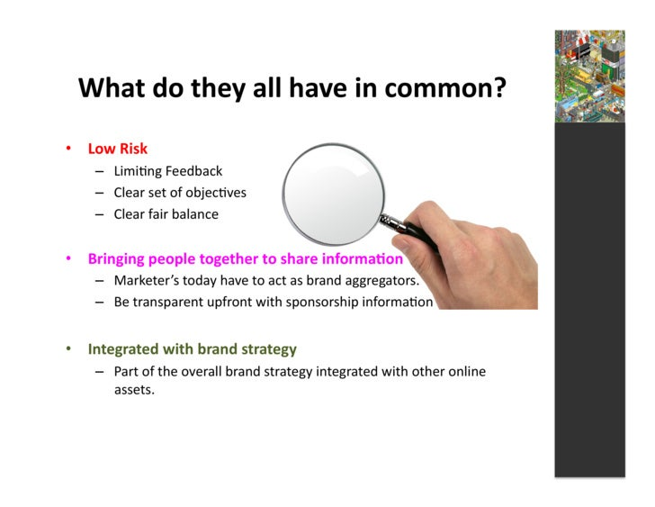 What  do  they  all  have  in  common?   • Low  Risk         – Limi4ng  Feedback         – Clear...