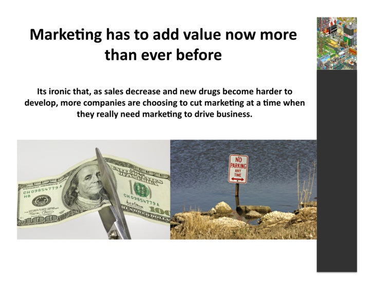 Marke3ng  has  to  add  value  now  more               than  ever  before       Its  ironic  that,...