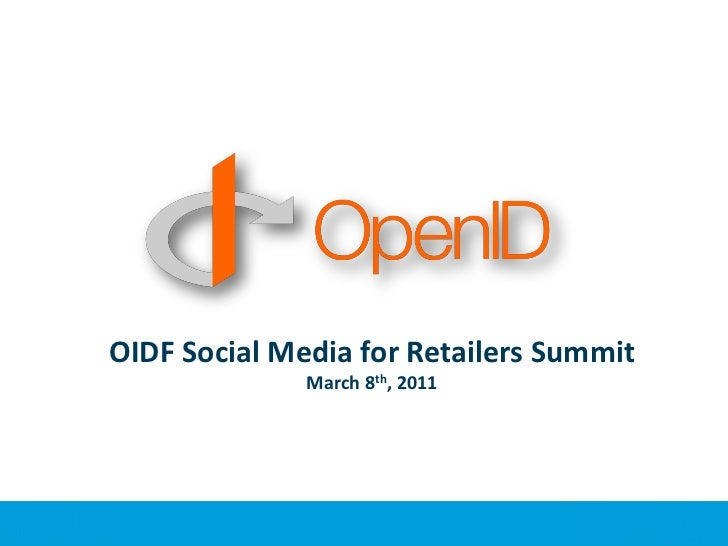 OIDF Social Media for Retailers SummitMarch 8th, 2011<br />