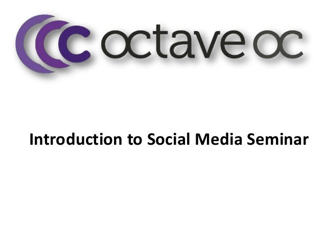 Introduction to Social Media Seminar