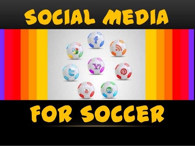 Social Media  For Soccer