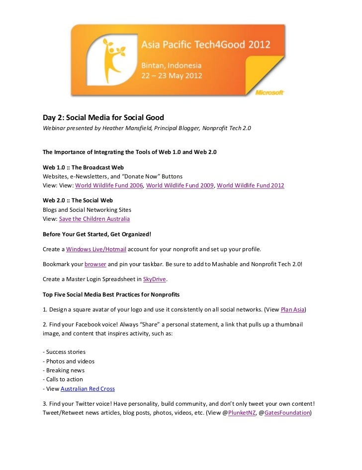 Day 2: Social Media for Social GoodWebinar presented by Heather Mansfield, Principal Blogger, Nonprofit Tech 2.0The Import...