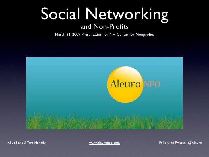 Social Networking                                         and Non-Profits                           March 31, 2009 Presenta...