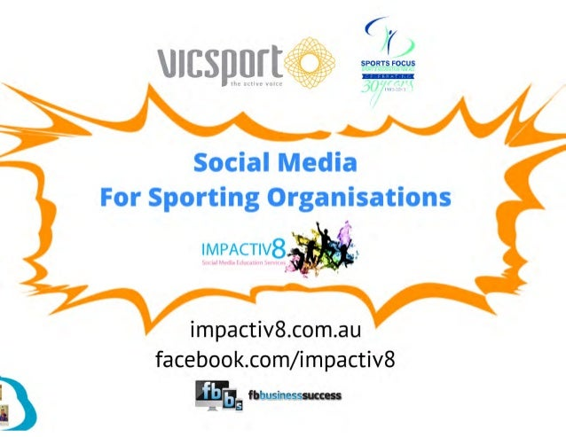 Social media for sporting organisations   vicsport