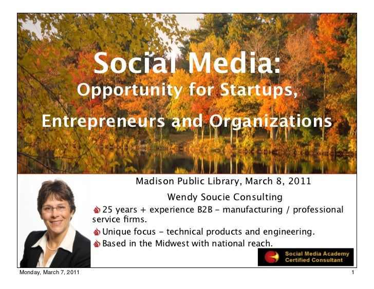 Social Media:                   Opportunity for Startups,       Entrepreneurs and Organizations                           ...