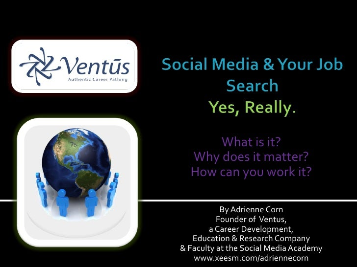 What is it?  Why does it matter?  How can you work it?           By Adrienne Corn          Founder of Ventus,        a Car...