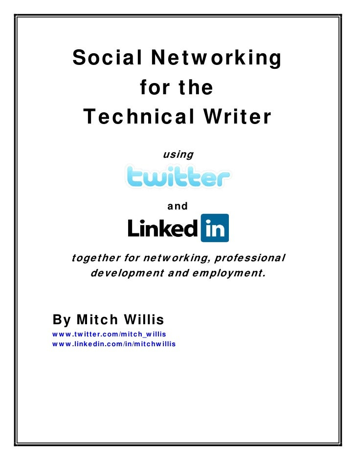 Social Networking           for the       Technical Writer                            using                               ...