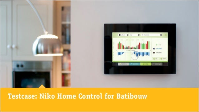 Testcase: Niko Home Control for Batibouw