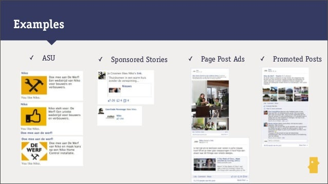 ✓ ASU ✓ Sponsored Stories ✓ Page Post Ads ✓ Promoted PostsExamples