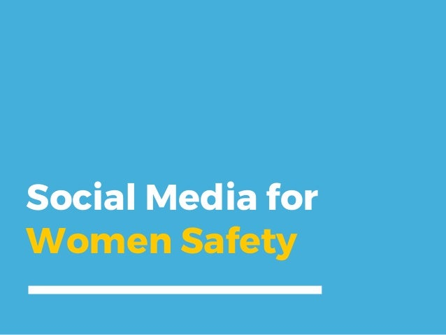 Social Media for Women Safety