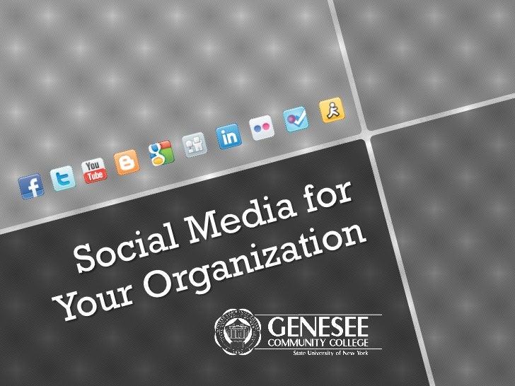 Social Media for Your Organization<br />
