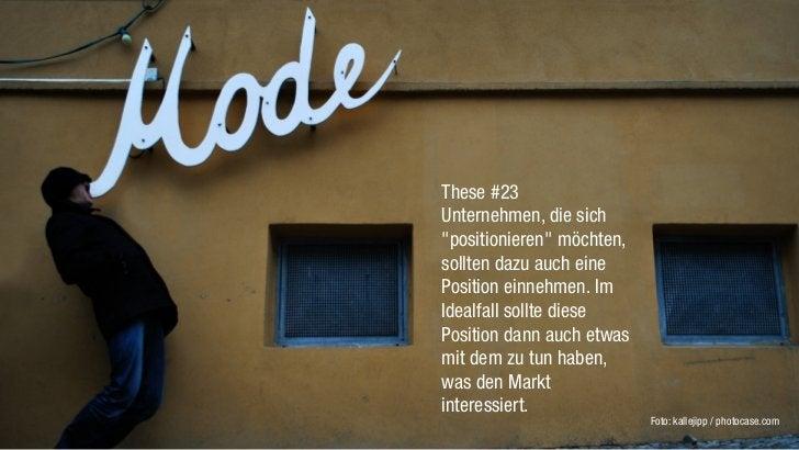 """These #23Unternehmen, die sich""""positionieren"""" möchten,sollten dazu auch einePosition einnehmen. ImIdealfall sollte diesePo..."""