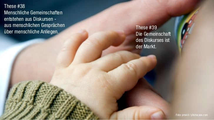 These #38Menschliche Gemeinschaftenentstehen aus Diskursen -aus menschlichen Gesprächen   These #39über menschliche Anlieg...