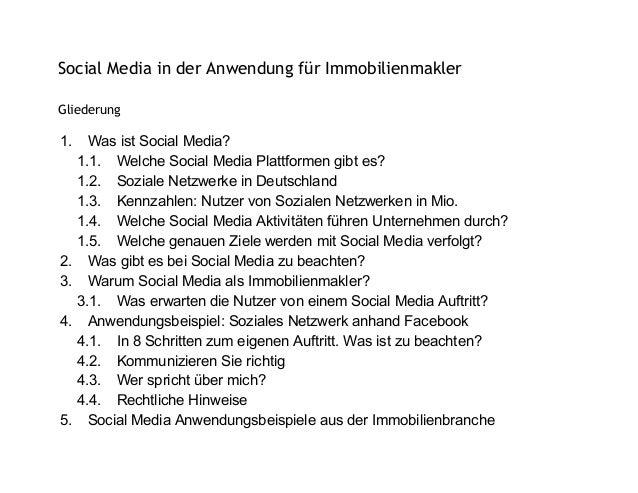 Social Media in der Anwendung für Immobilienmakler  Gliederung  1. WasistSocialMedia? 1.1. WelcheSocialMediaPlatt...