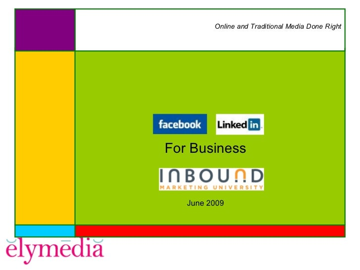 #4 IMU: Successful Business Uses for Facebook and LinkedIn (GF202) Slide 2