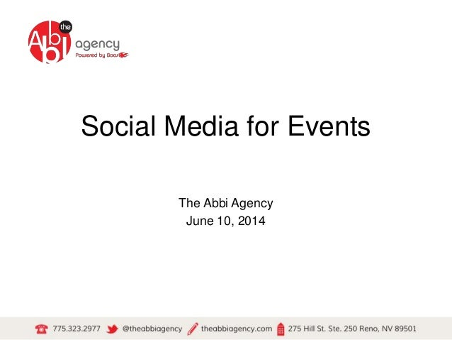Social Media for Events  The Abbi Agency  June 10, 2014