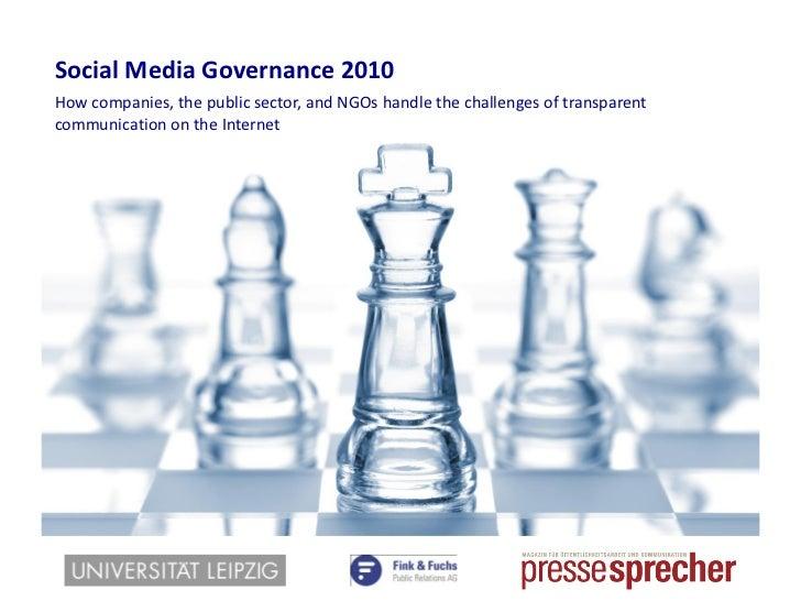 Social Media Governance2010<br />Wie Unternehmen, Staat und NGOs die Herausforderungen transparenter Kommunikation im Inte...