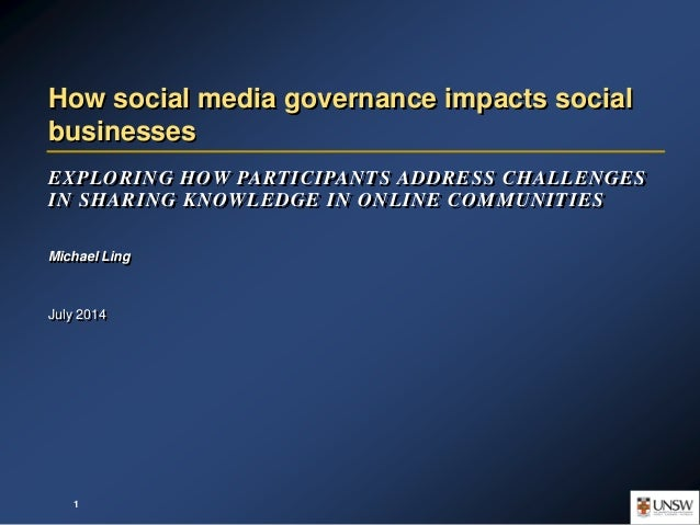 EXPLORING HOW PARTICIPANTS ADDRESS CHALLENGES IN SHARING KNOWLEDGE IN ONLINE COMMUNITIES Michael Ling July 2014 How social...