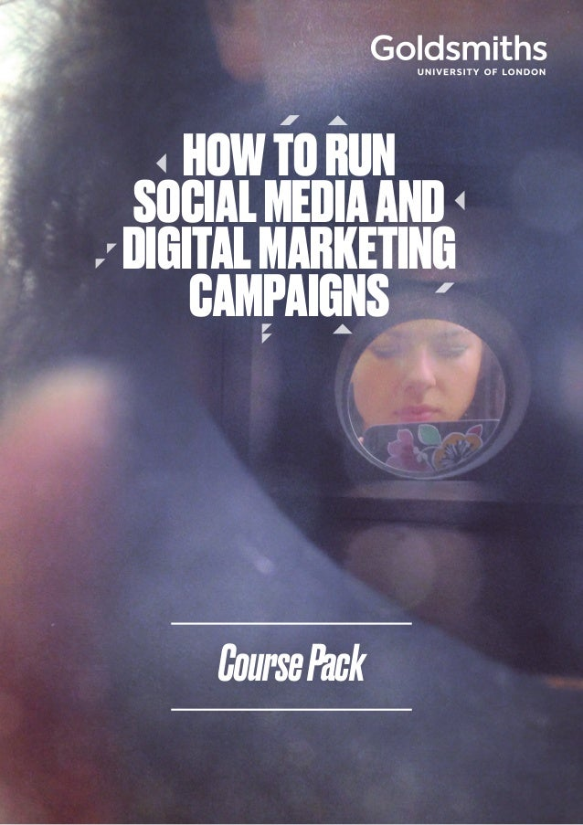1 CoursePack HOWTORUN SOCIALMEDIAAND DIGITALMARKETING CAMPAIGNS