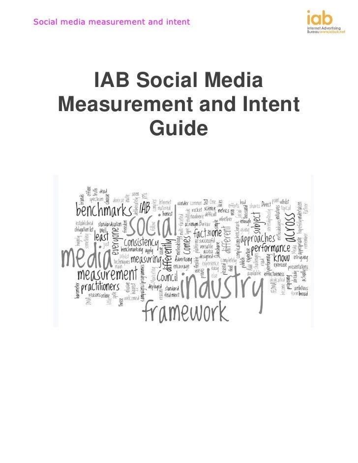 Social media measurement and intent        IAB Social Media     Measurement and Intent             Guide