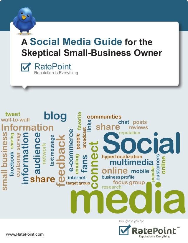 Social media connect audience Information communities share feedback fans blog smallbusiness facebook tweet customersurvey...