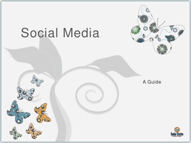 Social Media               A Guide