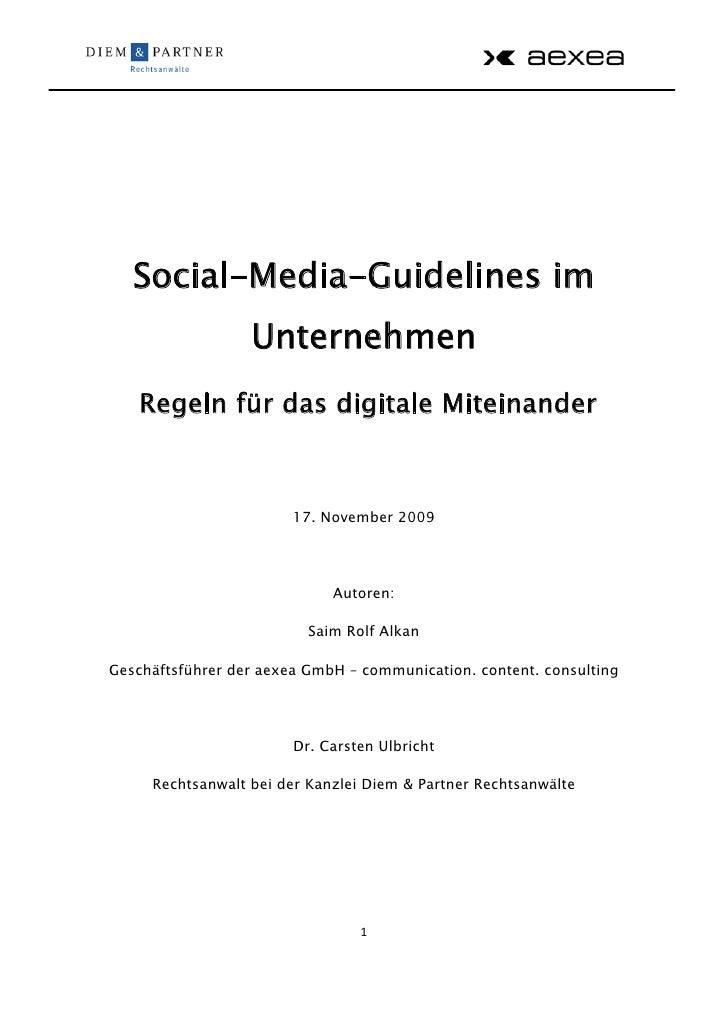Social-Media-Guidelines im                   Unternehmen    Regeln für das digitale Miteinander                           ...