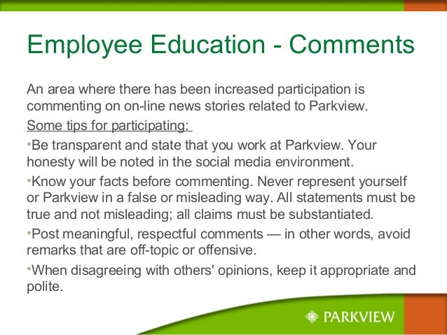 Employee Education - Comments An area where there has been increased participation is commenting on on-line news stories r...