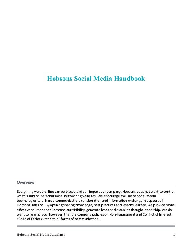 Hobsons	  Social	  Media	  Guidelines	   	   	   1	  Hobsons Social Media Handbook	  Overview	  	  Everything	  we	  do	  ...