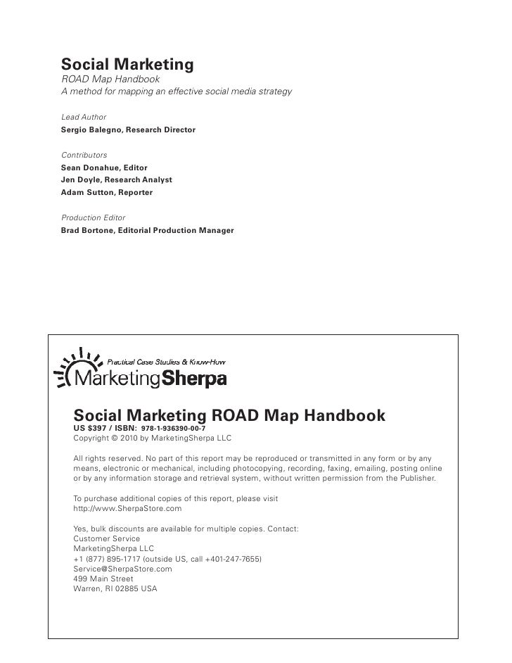 Social Marketing ROAD Map Handbook A method for mapping an effective social media strategy  Lead Author Sergio Balegno, Re...