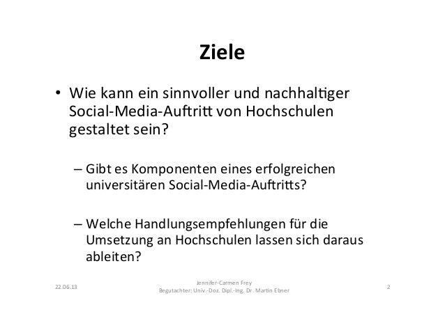 Ziele  • Wie kann ein sinnvoller und nachhal9ger Social-‐Media-‐Au?ri@ von Hochschulen gestaltet...