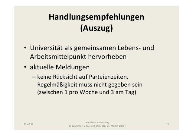 Handlungsempfehlungen (Auszug) • Universität als gemeinsamen Lebens-‐ und Arbeitsmi@elpunkt hervorheben...