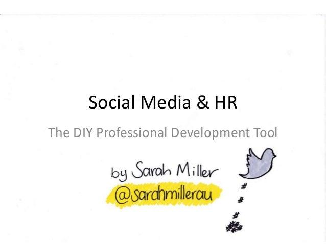 Social Media & HR The DIY Professional Development Tool