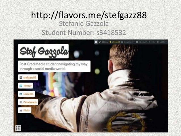 http://flavors.me/stefgazz88Stefanie GazzolaStudent Number: s3418532