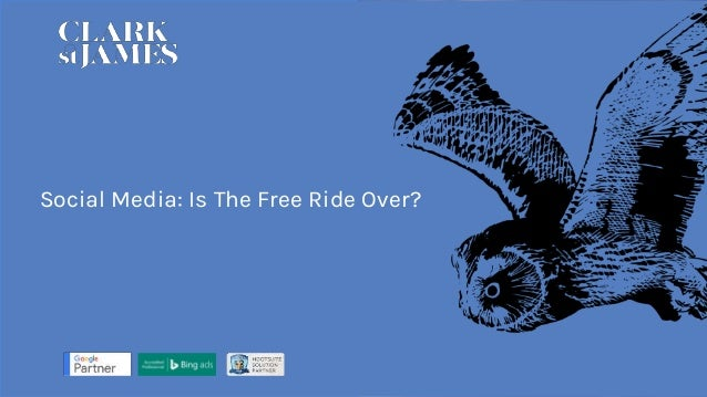 Social Media: Is The Free Ride Over?