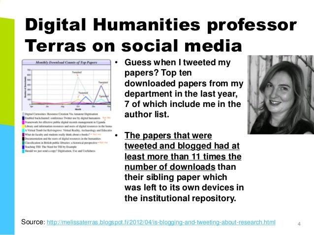 Digital Humanities professor Terras on social media 12.10.2018 4 • Guess when I tweeted my papers? Top ten downloaded pape...