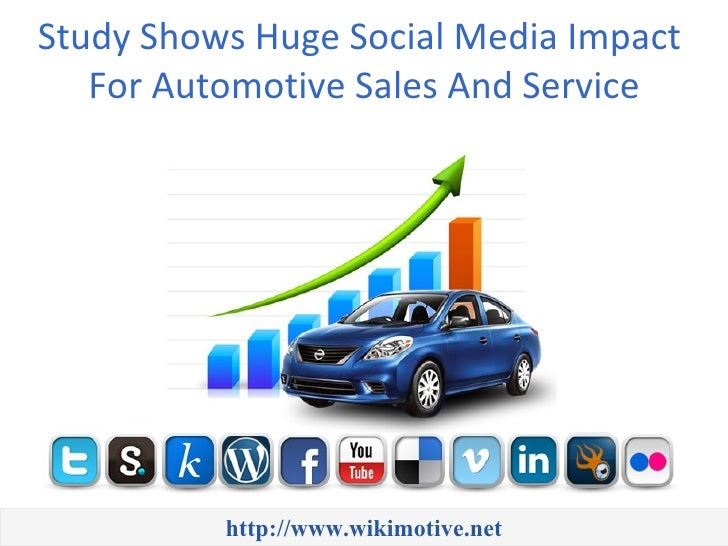 Study Shows Huge Social Media Impact   For Automotive Sales And Service          http://www.wikimotive.net