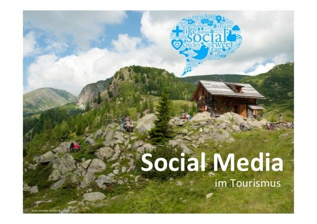 Social Media                                                          im Tourismus Foto: Kärnten Werbung / ...