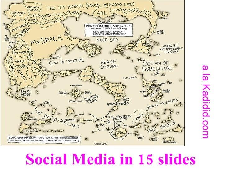 Social Media in 15 slides a la Kadidid.com