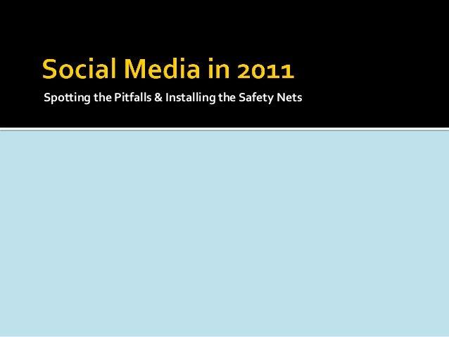 Spotting the Pitfalls & Installing the Safety Nets