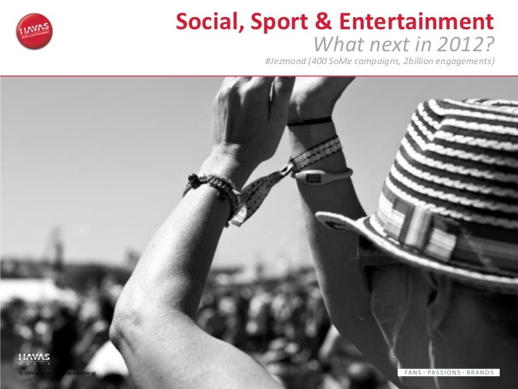 Social, Sport & Entertainment                                                   What next in 2012?                        ...
